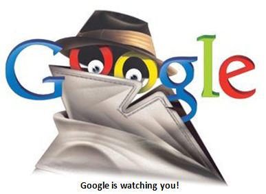 Rising Privacy Concerns Over Google's Unified Policy - Google Is Watching You