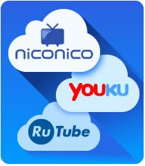 Video Sharing Sites  - Nico Nico, Youku and Rutube