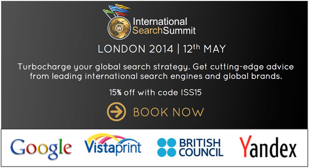 Attend International Search Summit London -  Google, Yandex, Vistaprint, British Council